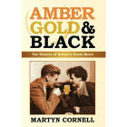 Amber Gold and Black, the British beer styles bible