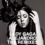 Lady GaGa - Alejandro (The Remixes) 1