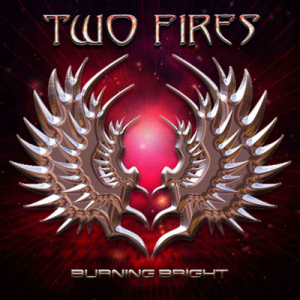 Two Fires – Burning Bright 1