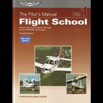 The Pilot's Manual Flight School