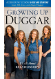 Growing Up Duggar - It's All About Relationships by Jana Duggar