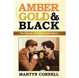 Amber Gold and Black, the British beer styles bible 1