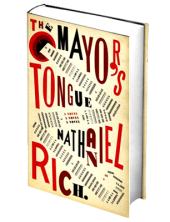 the_mayors_tongue_by_nathaniel_rich_2