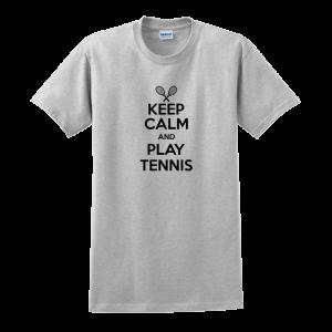 Keep Calm and Play Tennis T-Shirt 1