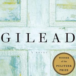 Gilead- A Novel by Marilynne Robinson 1