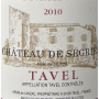 2010 - Chateau De Segries Tavel Rose 2
